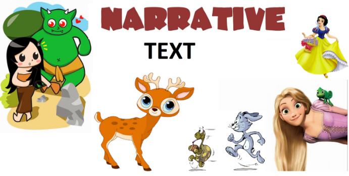 Pengertian Narative Text, Tujuan, Ciri-Ciri, Jenis dan Contoh Narative Text !